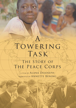 A Towering Task: The Story of the Peace Corps